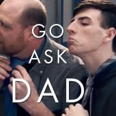 Go ask Dad